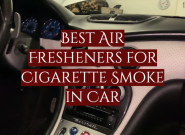 Best Air Fresheners for Cigarette Smoke in Car