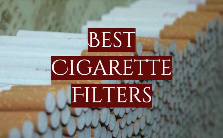 10 Best Cigarette Filters