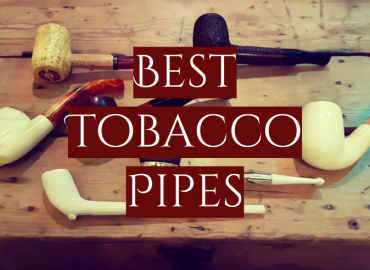 Best Tobacco Pipes